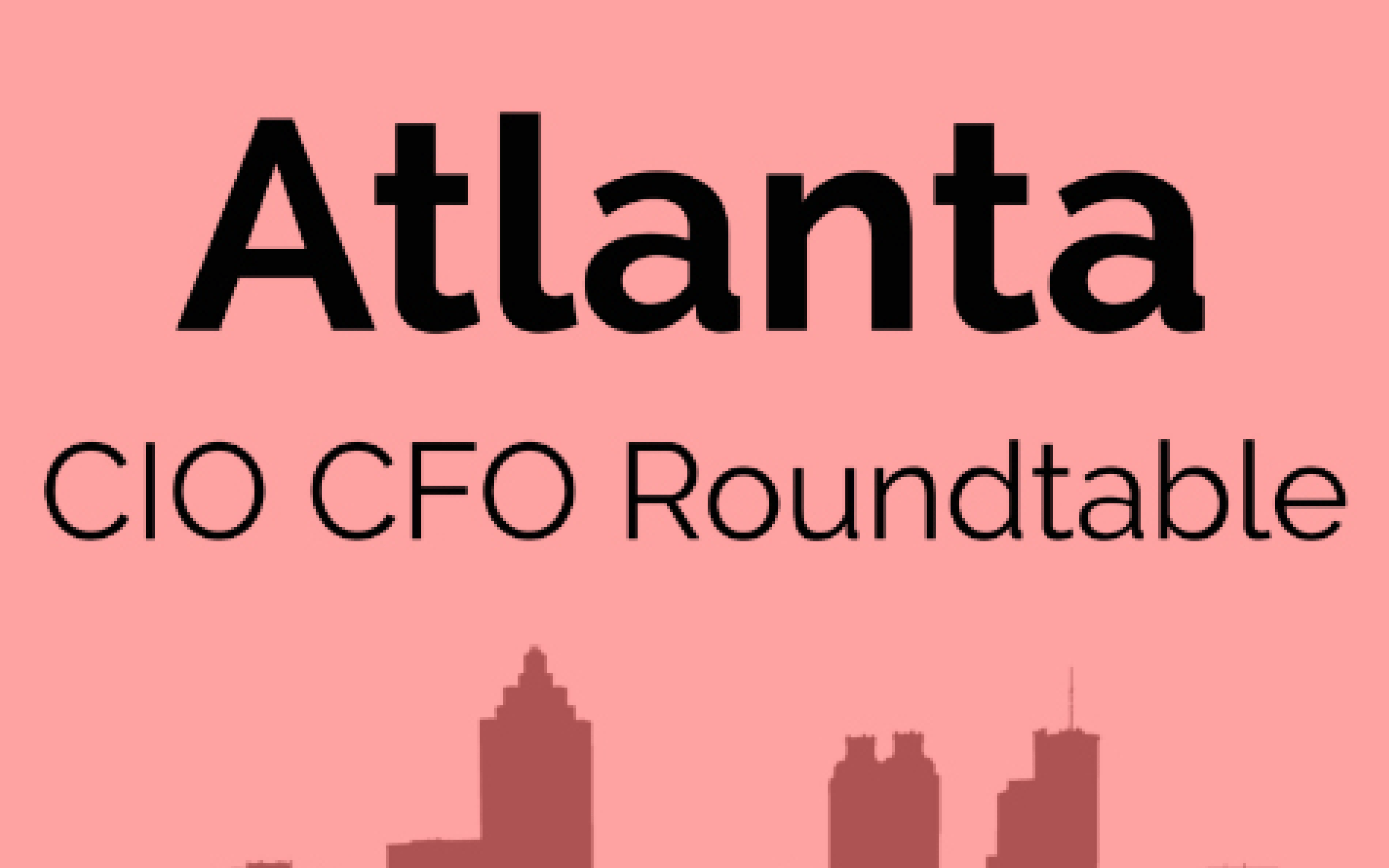 CIO CFO Roundtable Series