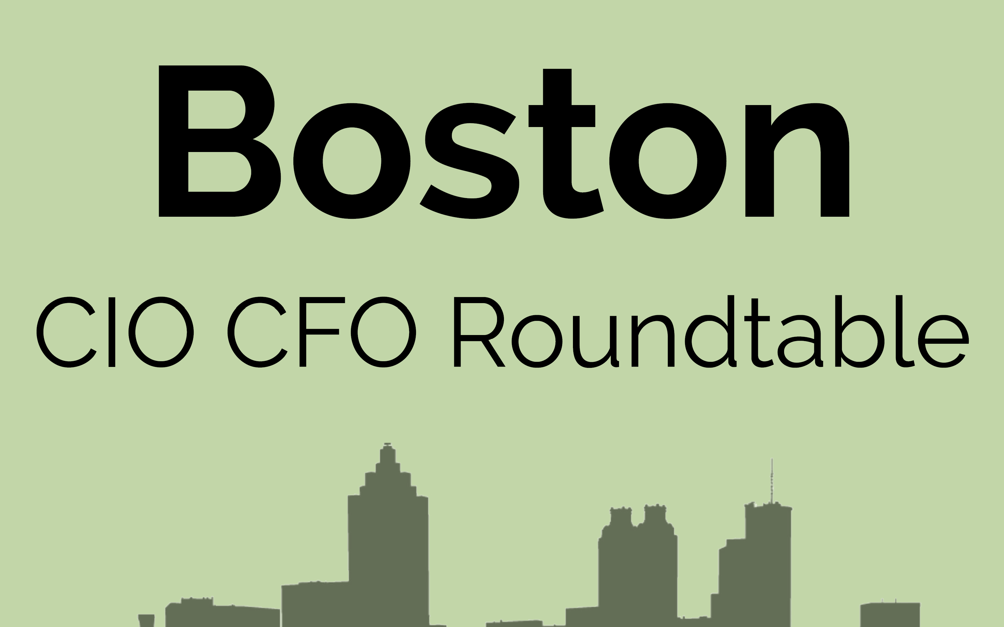 CIO CFO Executive Roundtable: Boston