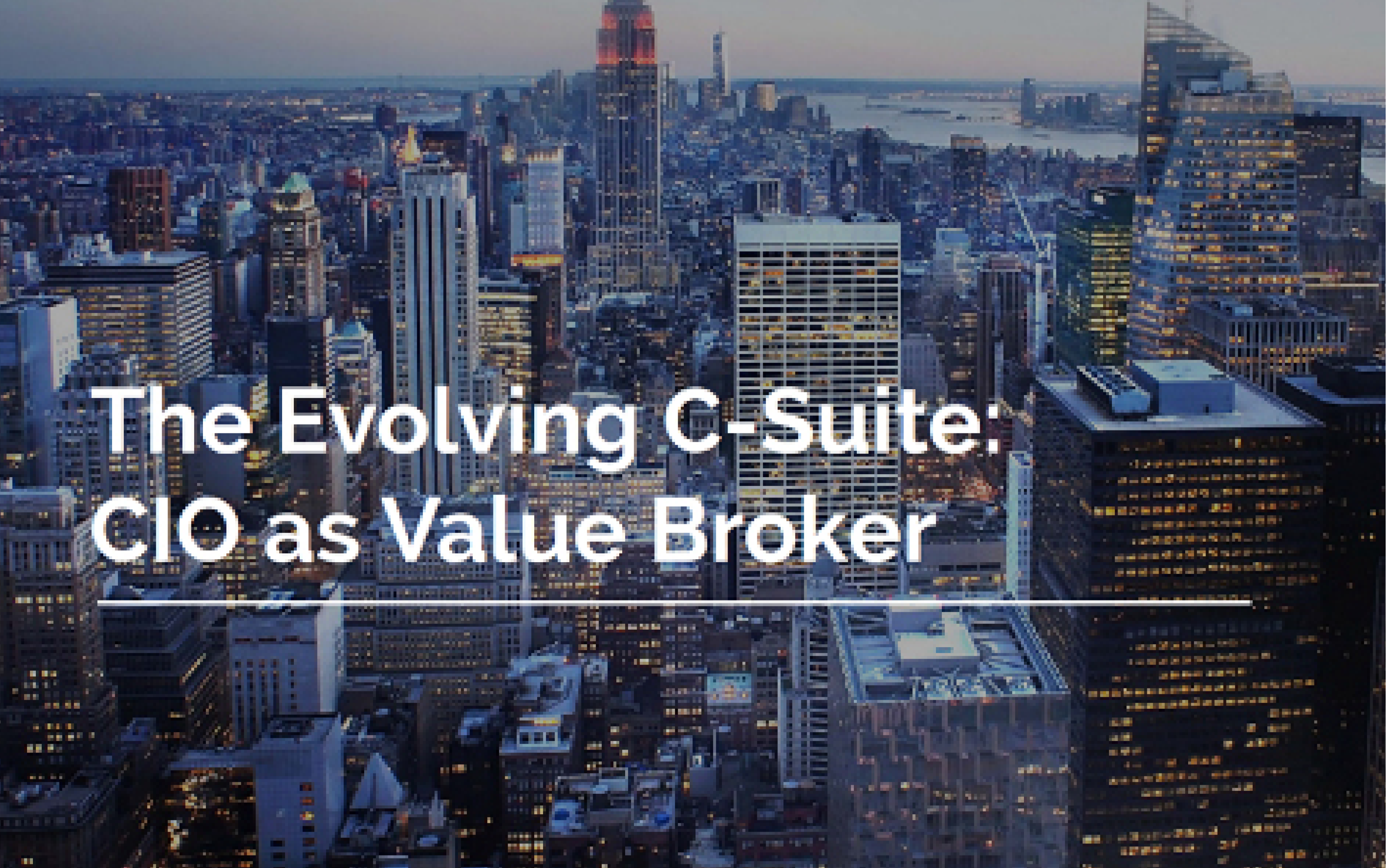New Research: The CIO As Value Broker