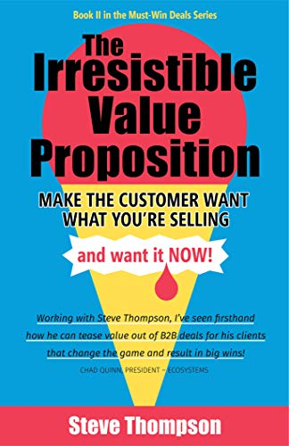 Recommended Reading For B2B Sales: The Irresistible Value Proposition